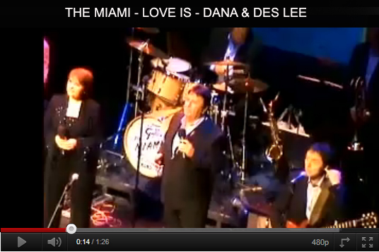 The Miami - Love Is - Dana and Des Lee